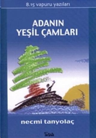 adanin-yesil-camlari