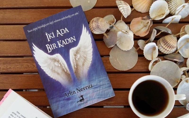 """Arlin Nevruz'un Kaleminden """"İki Ada Bir Kadın"""""""