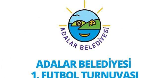 Adalar Belediyesi Futbol Turnuvası Başlıyor
