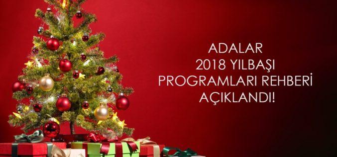 2018 Adalar Yılbaşı Programları ve Fırsatlarını Kaçırmayın!