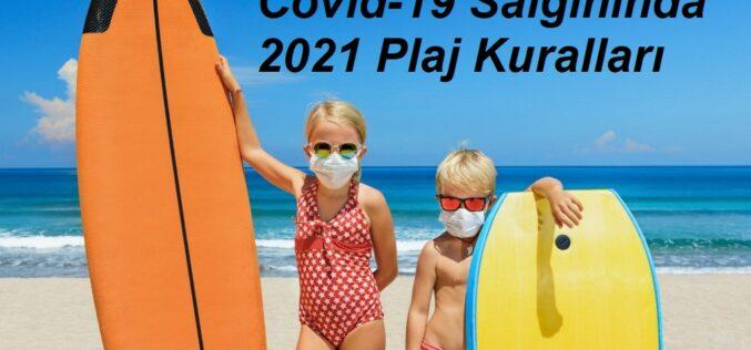 Plajlarda Uygulanacak Covid-19 Salgın Yönetimi İçin Alınacak Tedbirler